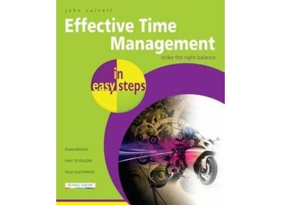 In Easy Steps Books - Effective Time Management In Easy Steps