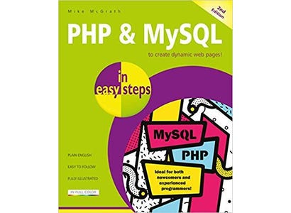 In Easy Steps Books - PHP & MySQL In Easy Steps, 2nd Edition