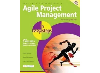 In Easy Steps Books - Agile Project Management In Easy Steps, 2nd Edition