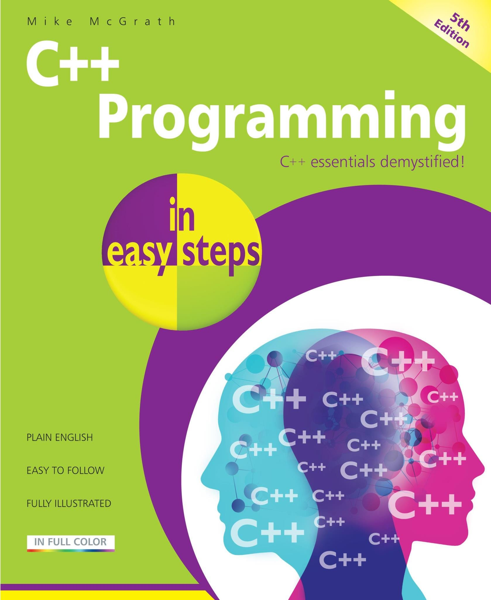 In Easy Steps C++ Programming In Easy Steps, 5th Edition