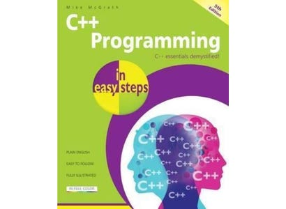 In Easy Steps Books - C++ Programming In Easy Steps, 5th Edition