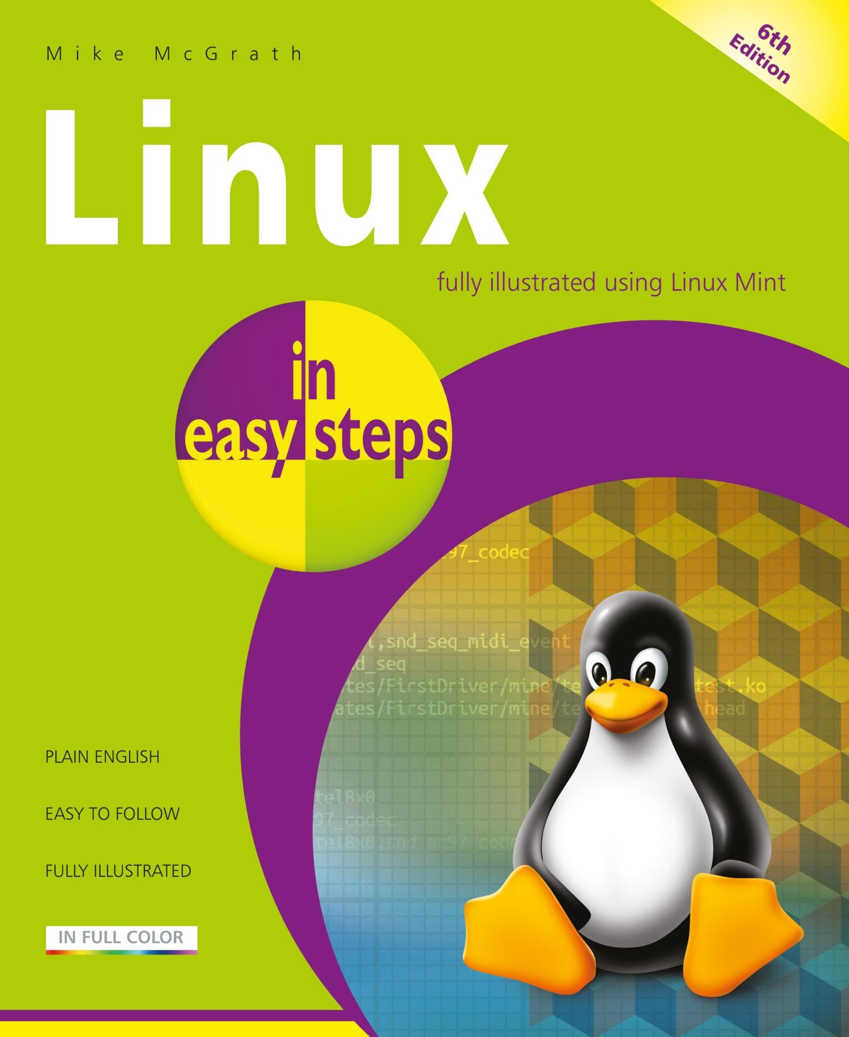 In Easy Steps Linux In Easy Steps, 6th Edition