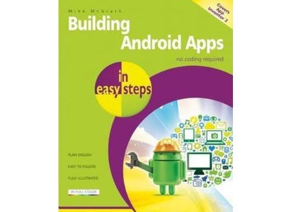 In Easy Steps Books - Building Android Apps In Easy Steps