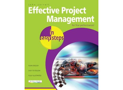 In Easy Steps Books - Effective Project Management In Easy Steps, 2nd Edition
