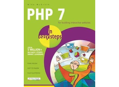 In Easy Steps Books - PHP 7 In Easy Steps