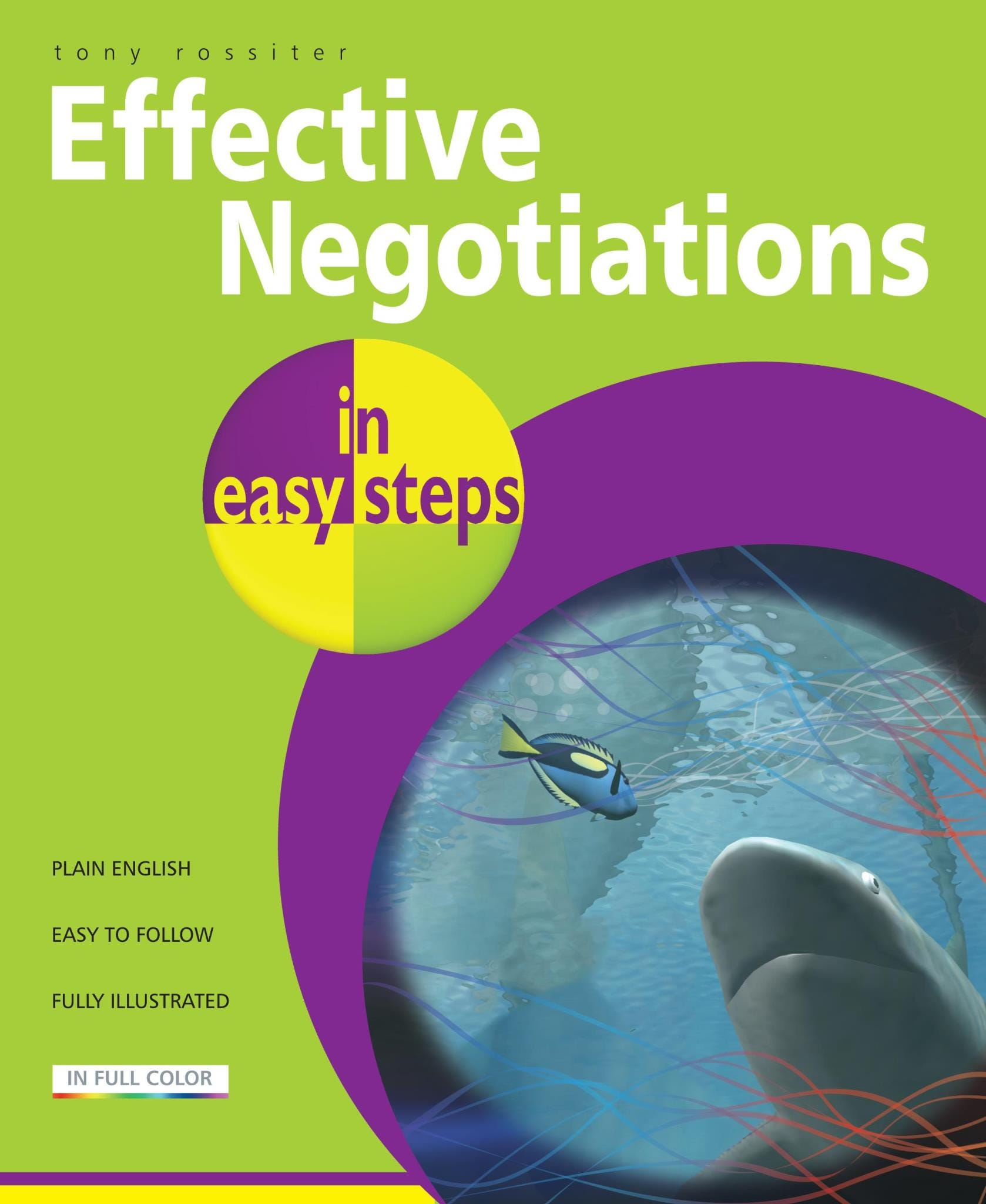In Easy Steps Effective Negotiations In Easy Steps