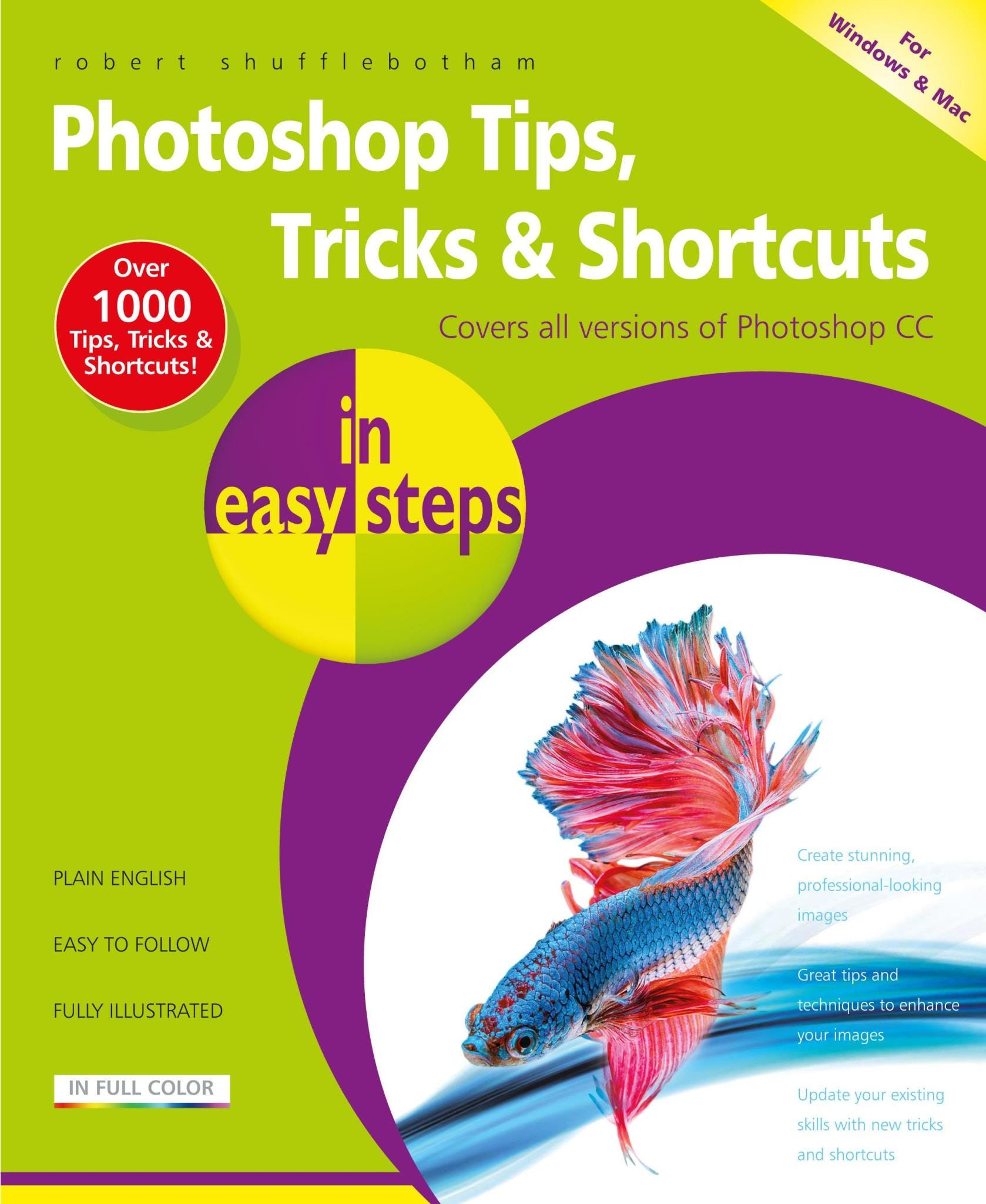 In Easy Steps Photoshop Tips, Tricks    Shortcuts In Easy Steps