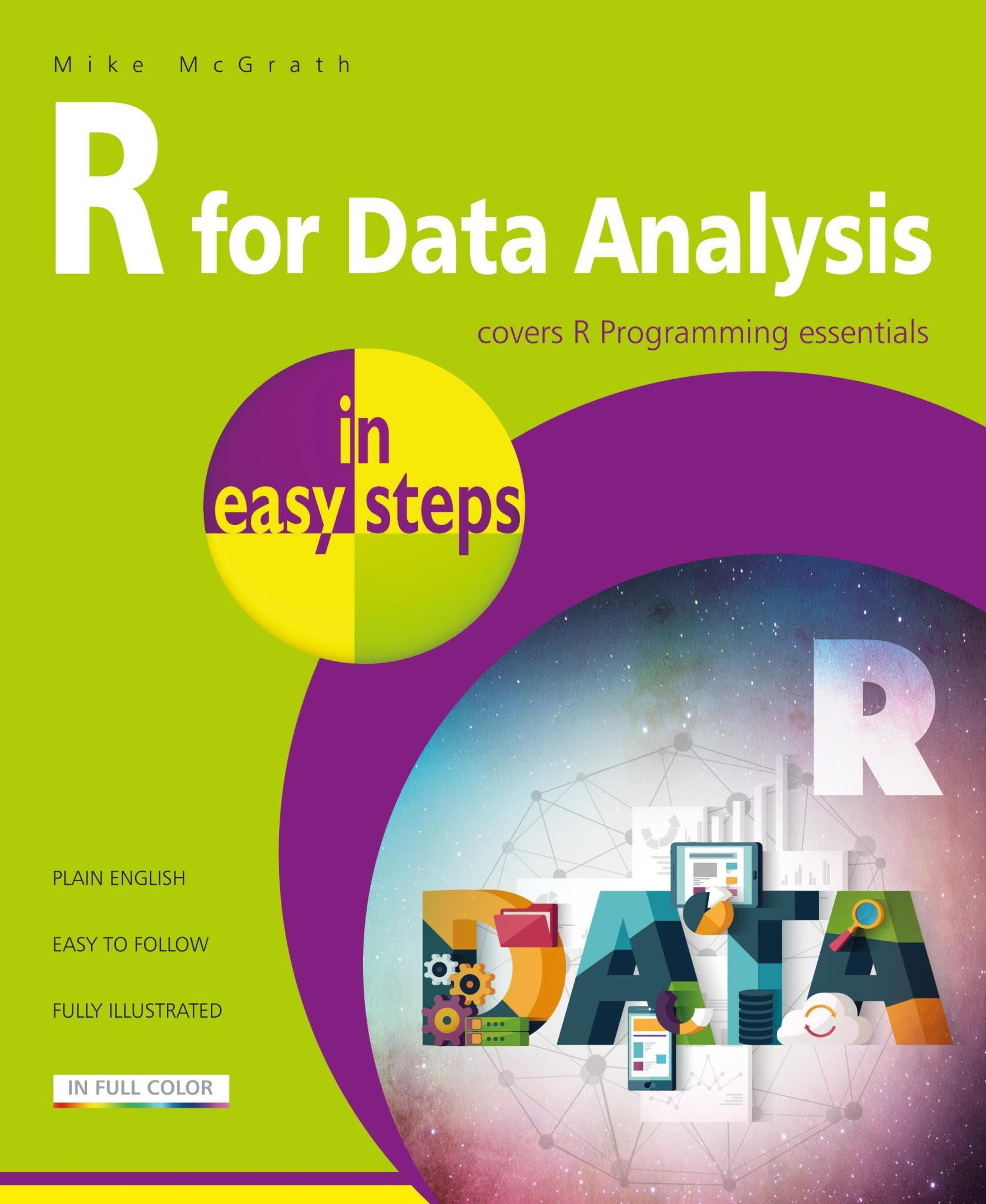 In Easy Steps R For Data Analysis In Easy Steps - Covers R Programming Essentials