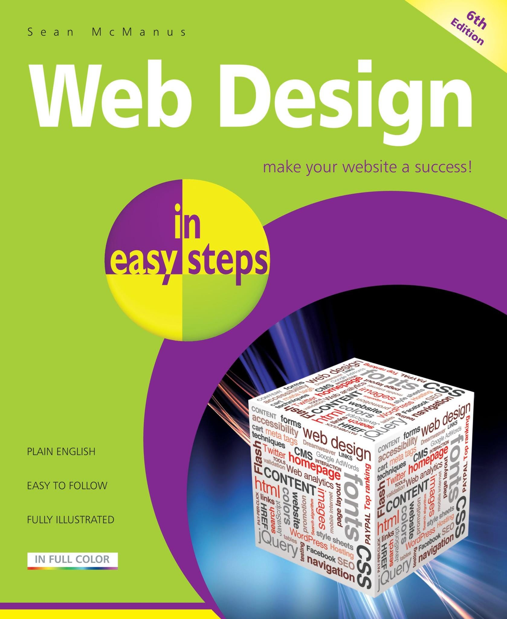 In Easy Steps Web Design In Easy Steps, 6th Edition