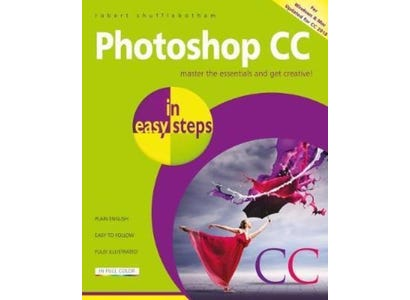 In Easy Steps Books - Photoshop CC In Easy Steps, 2nd Edition – Updated For Photoshop CC 2018