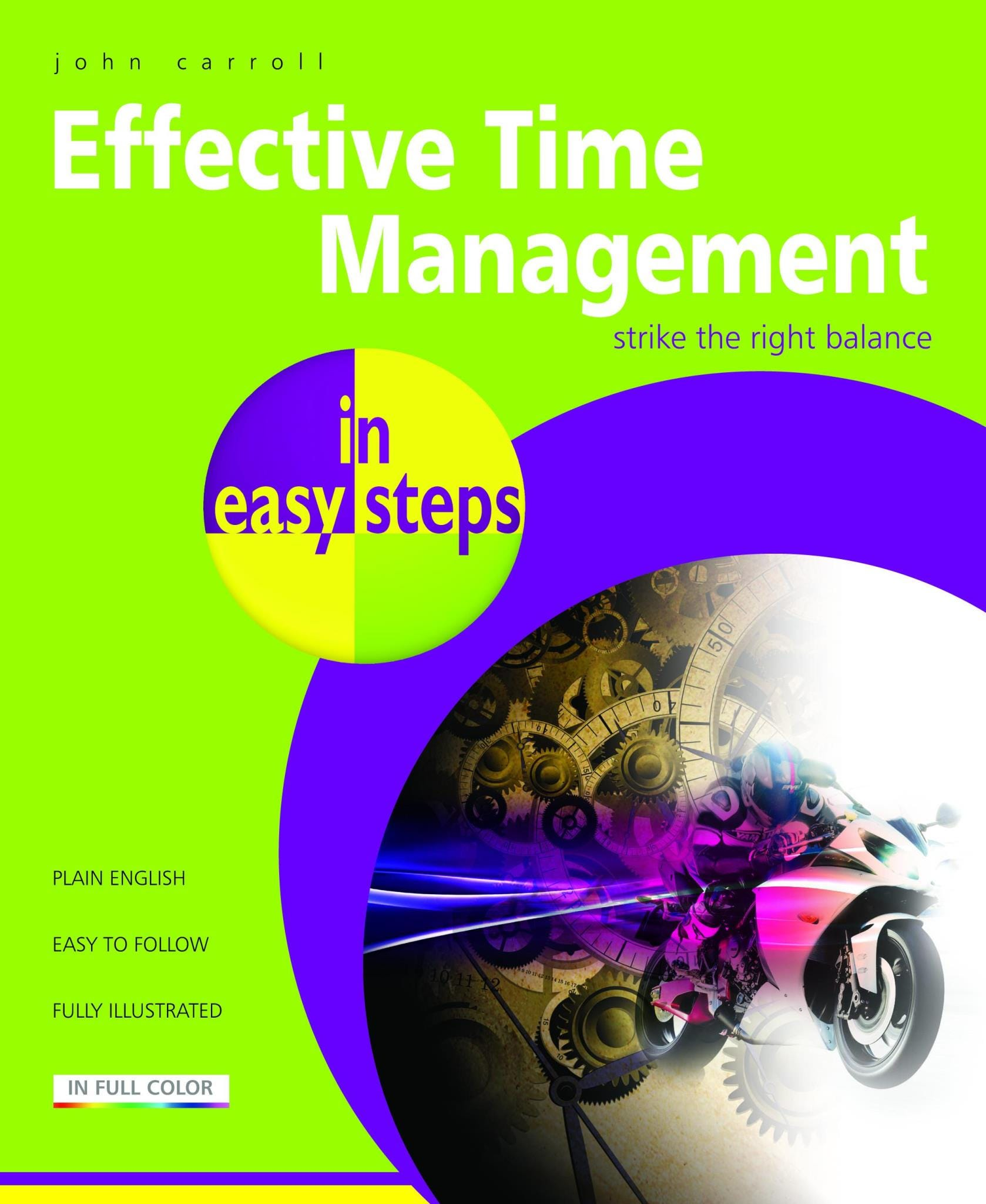 In Easy Steps Effective Time Management In Easy Steps
