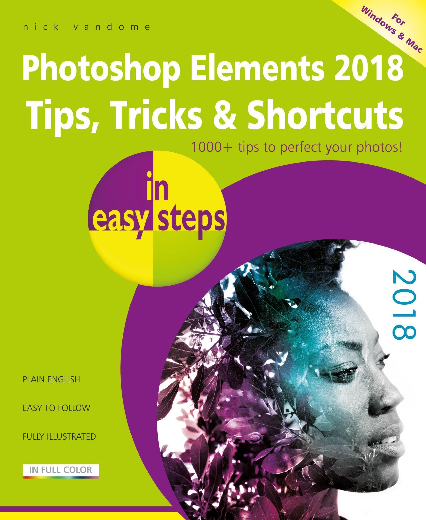 In Easy Steps Photoshop Elements 2018 Tips, Tricks & Shortcuts In Easy Steps