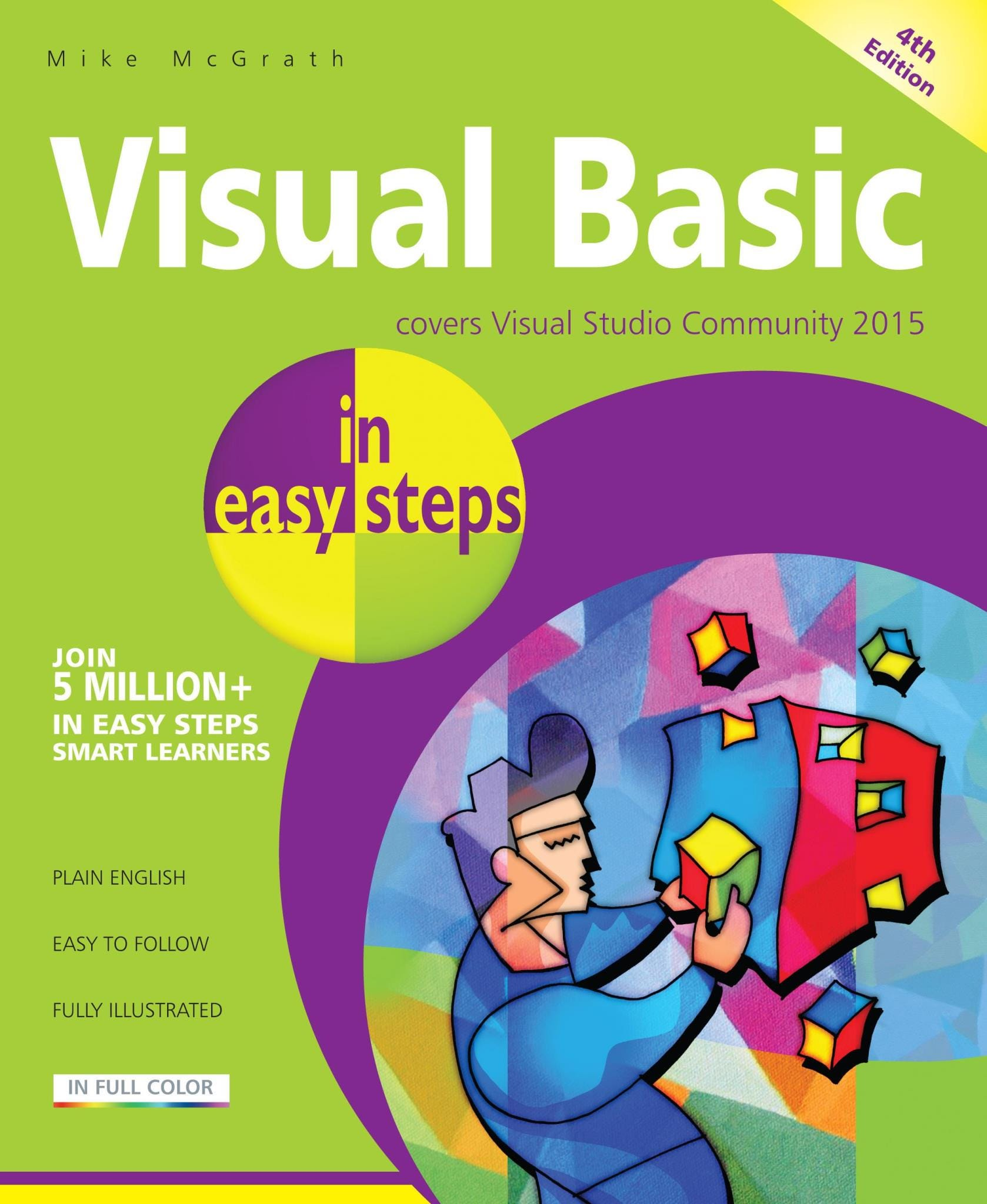 In Easy Steps Visual Basic In Easy Steps, 4th Edition