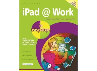 In Easy Steps Books - iPad At Work In Easy Steps