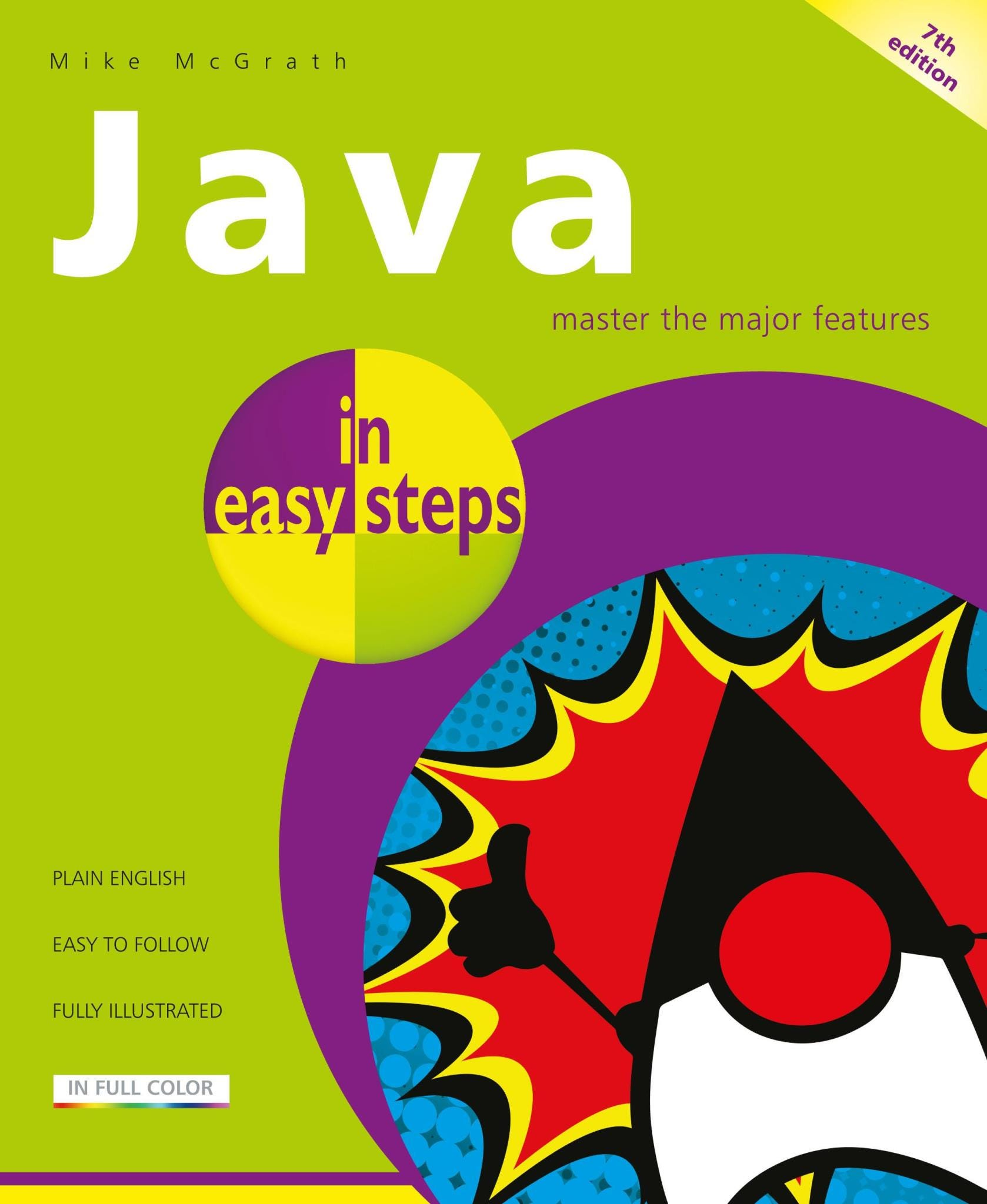 In Easy Steps Java In Easy Steps, 7th Edition