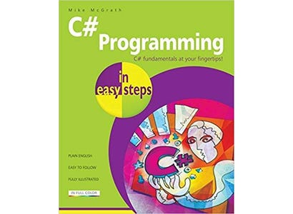 In Easy Steps Books - C# Programming In Easy Steps