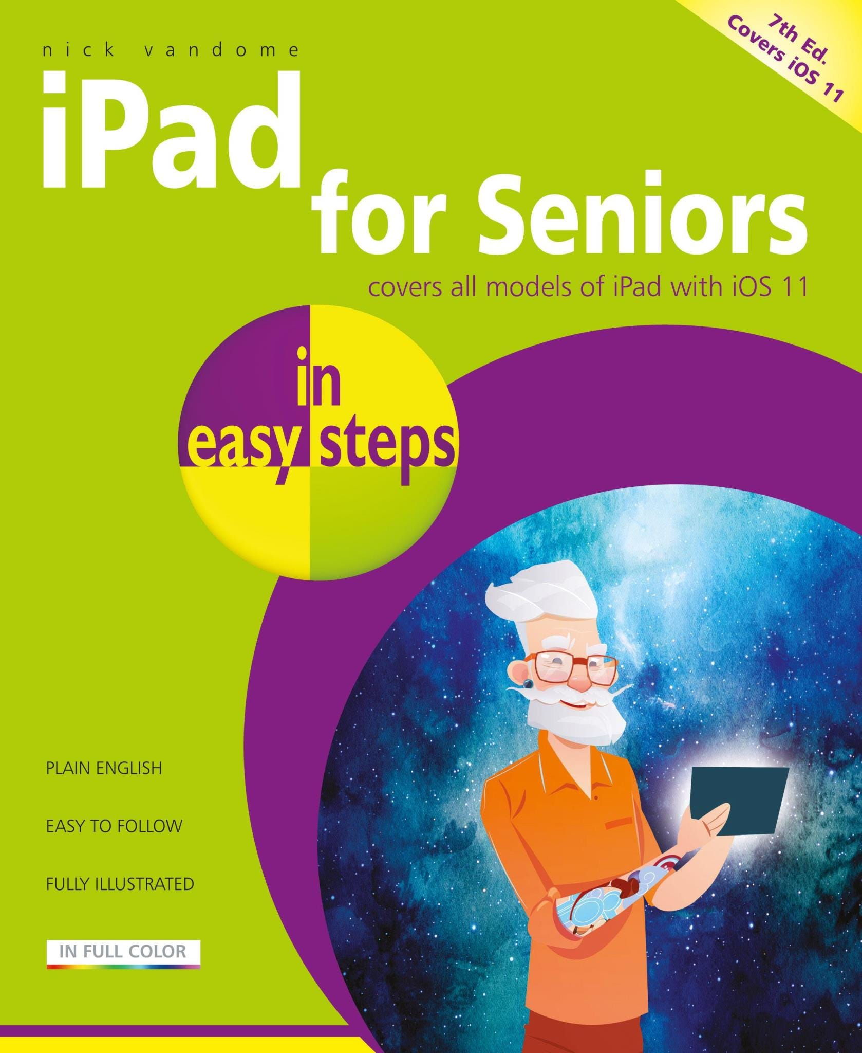 In Easy Steps iPad for Seniors (6th Edition) - Covers iOS 10