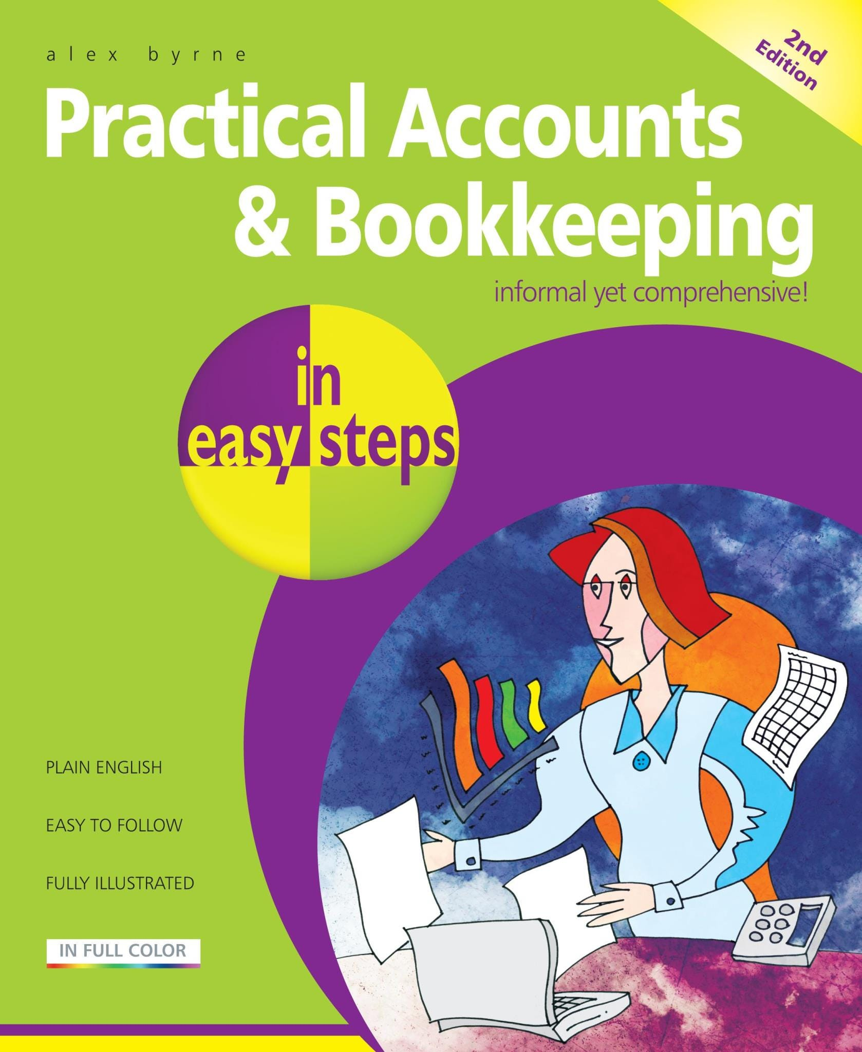 In Easy Steps Practical Accounts    Bookkeeping In Easy Steps, 2nd Edition