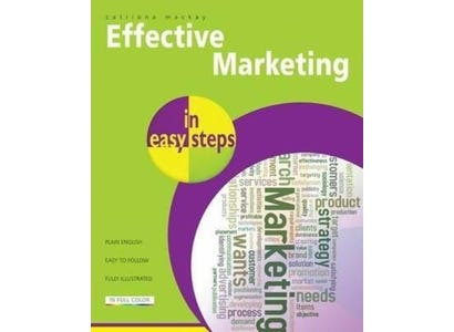 In Easy Steps Books - Effective Marketing In Easy Steps
