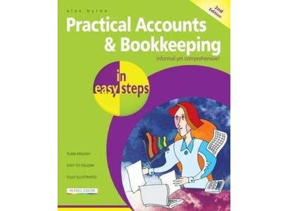 In Easy Steps Books - Practical Accounts & Bookkeeping In Easy Steps, 2nd Edition