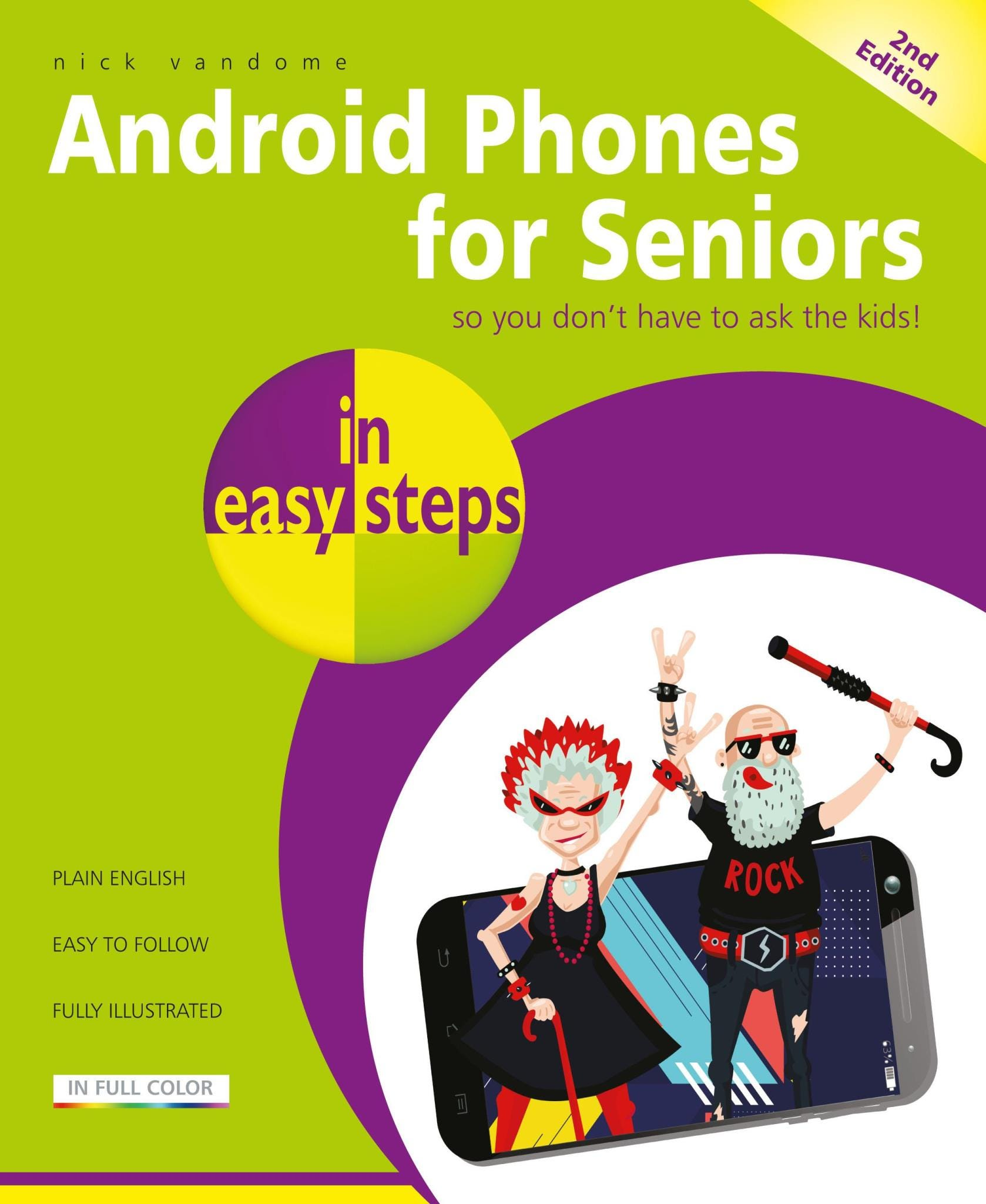 In Easy Steps Android Phones for Seniors (2nd edition)