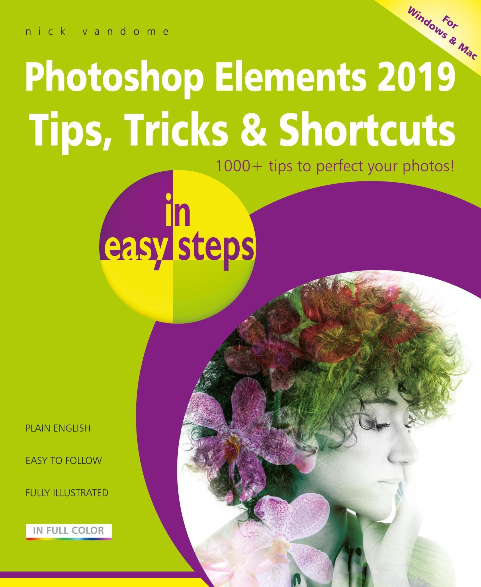In Easy Steps Photoshop Elements 2019 Tips, Tricks    Shortcuts In Easy Steps