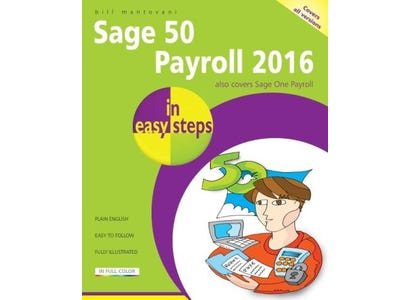 In Easy Steps Books - Sage 50 Payroll 2016 In Easy Steps